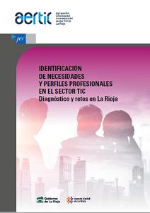 Portada del estudio sobre «Identificación de Necesidades y Perfiles Profesionales en el Sector TIC. Diagnóstico y retos en La Rioja»